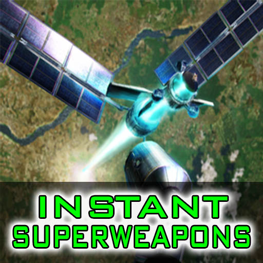 Instant Superweapons