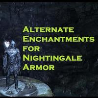 Alternate Enchantments for Nightingale Armor画像