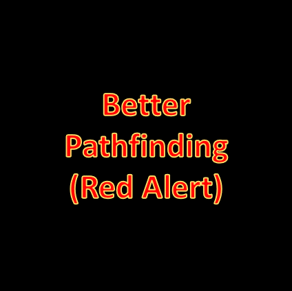 Better Pathfinding (Red Alert)