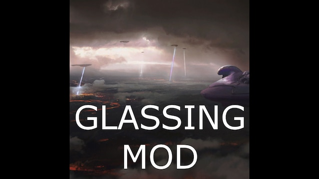 Steam Workshop::Glassing Mod
