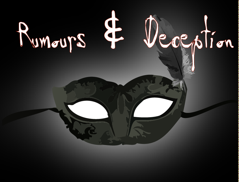 Rumours And Deception