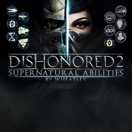 Dishonored: Supernatural Abilities