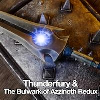Thunderfury & The Bulwark of Azzinoth Redux画像