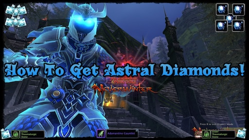 Steam Community :: Guide :: How To Farm/Get Astral Diamonds