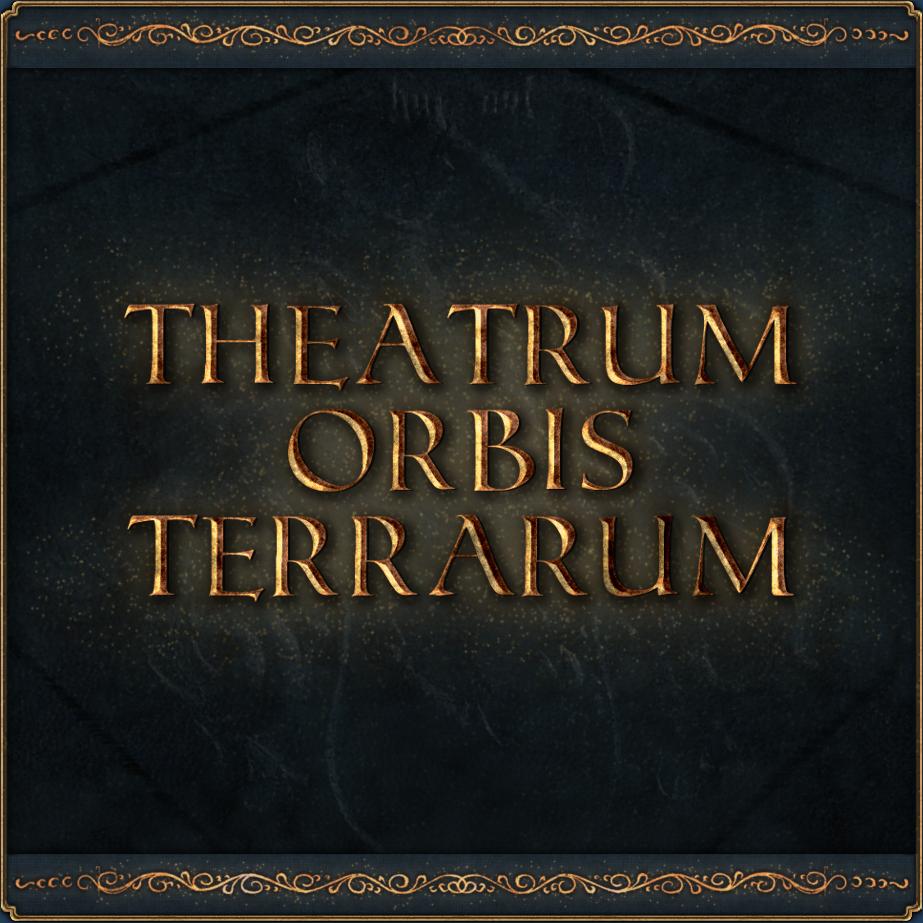 Theatrum Orbis Terrarum (Carthoge Reloaded)