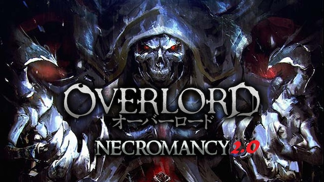 Steam Workshop :: Overlord - Necromancy 2 0