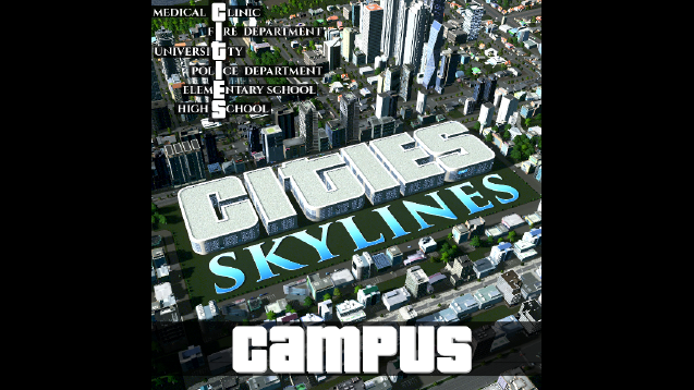 Campus Cities Skylines [RICO] - SKYMODS
