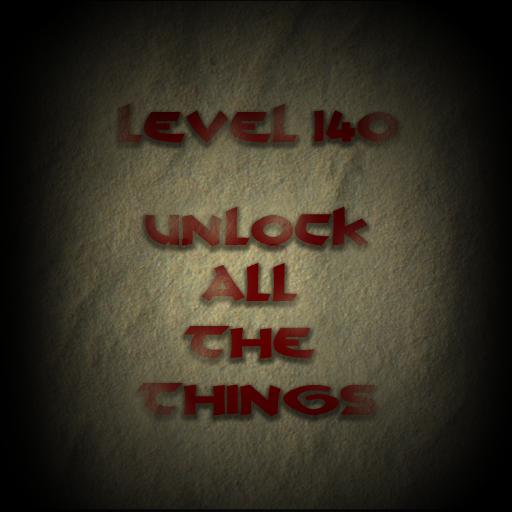 Level 140 - Unlock Everything