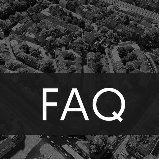 Steam Community :: Guide :: [FAQ] Cities Skylines FAQ