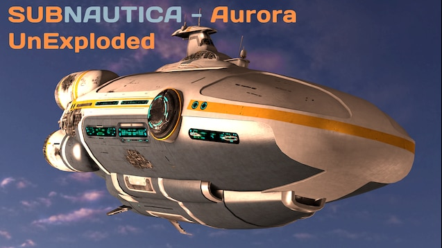 Steam Workshop :: Subnautica - Aurora (Un-Exploded)