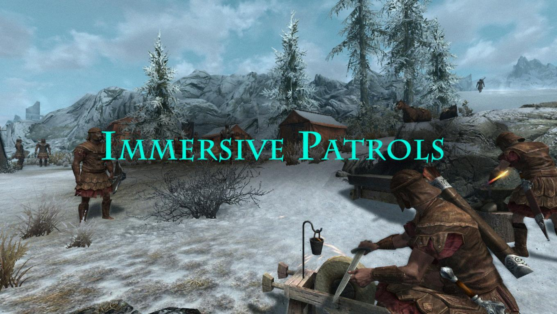 Immersive patrols skyrim rus скачать