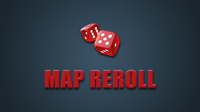 Map Reroll