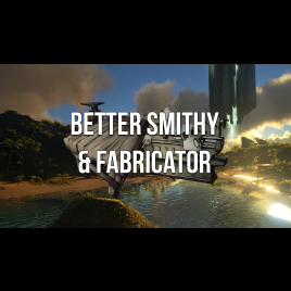 Steam workshop better smithy fabricator malvernweather Image collections