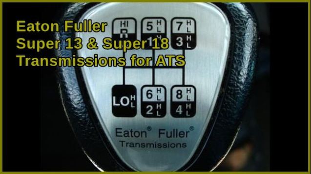 Steam Workshop :: Eaton Fuller Super 13 & Super 18 Transmissions