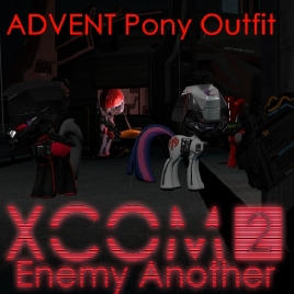 Steam Workshop ADVENT Pony Outfit XCOM 2 Enemy Another
