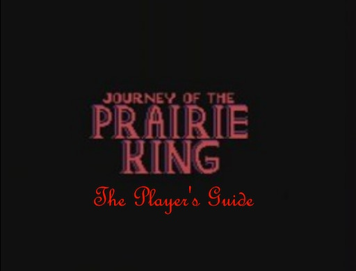 Steam Community :: Guide :: Journey of the Prairie King Guide