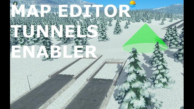 Steam Workshop :: Map Editor Tunnels Enabler