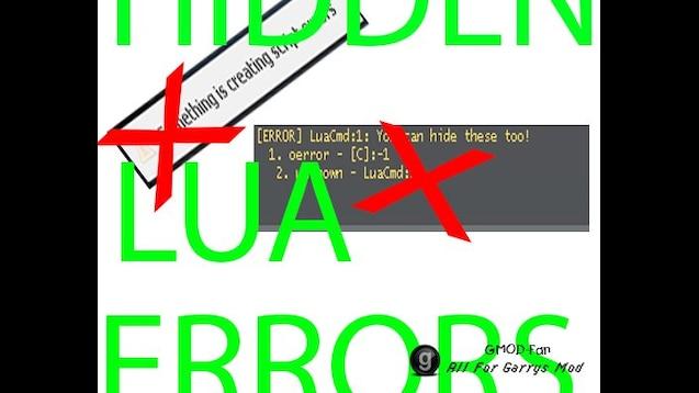 Steam Workshop :: Hide LUA Errors