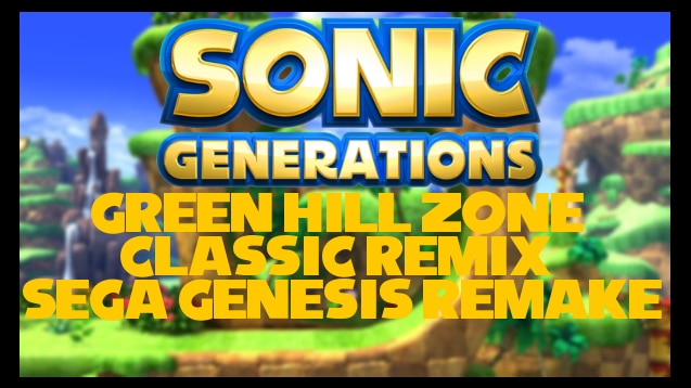 Steam Workshop :: Sonic Generations Green Hill Classic Remix