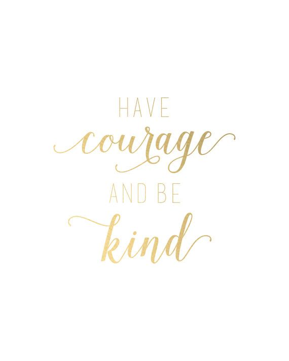 graphic regarding Have Courage and Be Kind Printable referred to as Steam Neighborhood :: :: contain braveness and be form :*