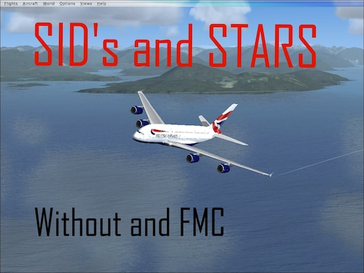 Steam Community :: Guide :: SIDS and STARS without an FMC