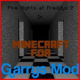 Steam Workshop :: FNaF 2 Map in Minecraft Style [No Events]