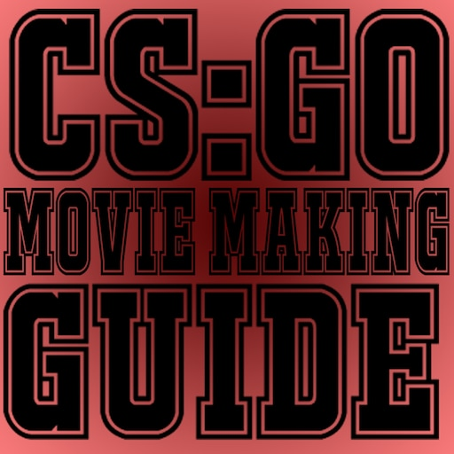 Steam Community :: Guide :: CS:GO - Perfect Guide To Movie