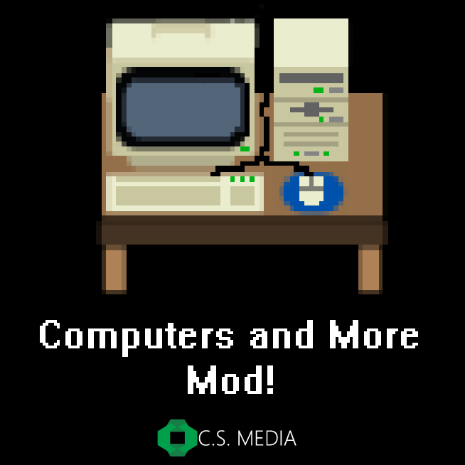 Computers and More Mod!