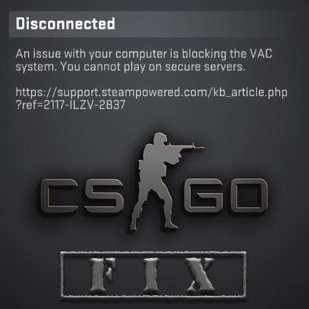 cs go warning connection problem fix