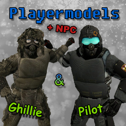 Ghillie & Pilot Playermodels