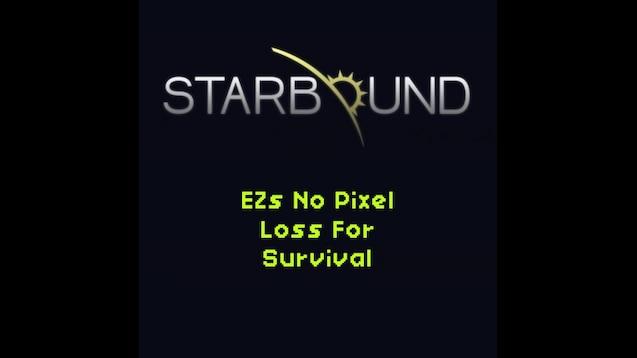 Steam Workshop :: EZs No Pixel Loss For Survival
