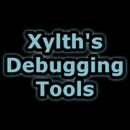 Steam Workshop :: Xylth's Debugging Tools