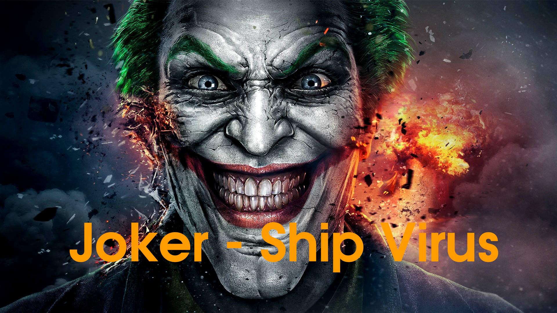 Steam Workshop :: Joker - Ship Virus