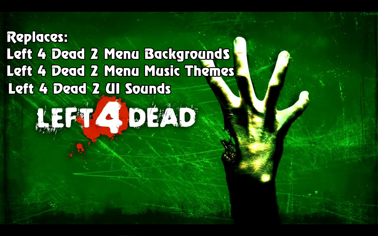 Steam Workshop :: Original Left 4 Dead Music,Backgrounds and UI