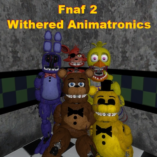 Fnaf 2 | Withered Animatronics | NPCs + Playermodels