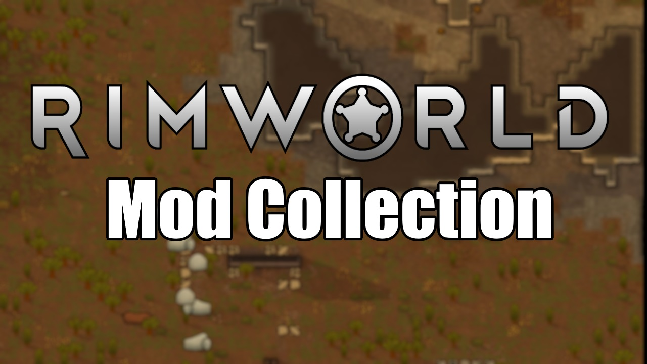 Steam Workshop :: Rimworld Mod Collection