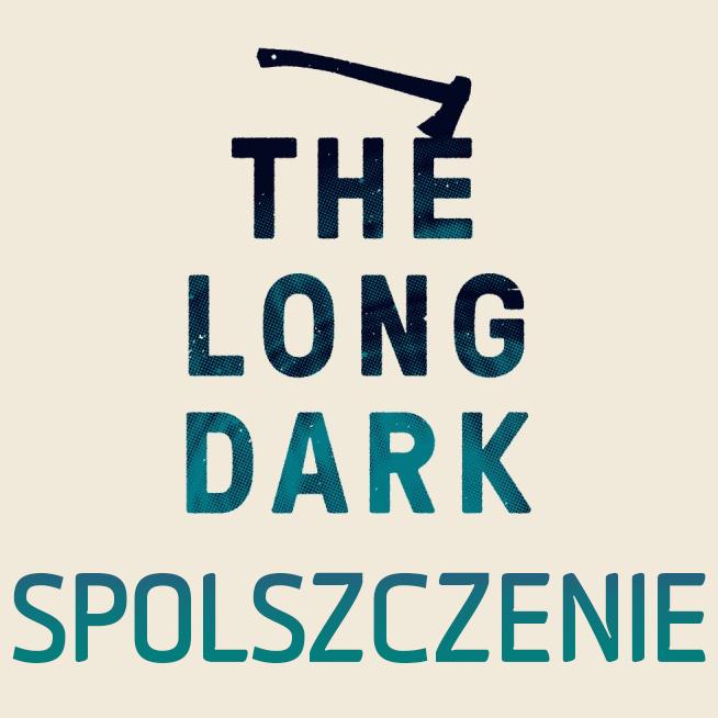 Spolszczenie [The Long Dark] v1.35