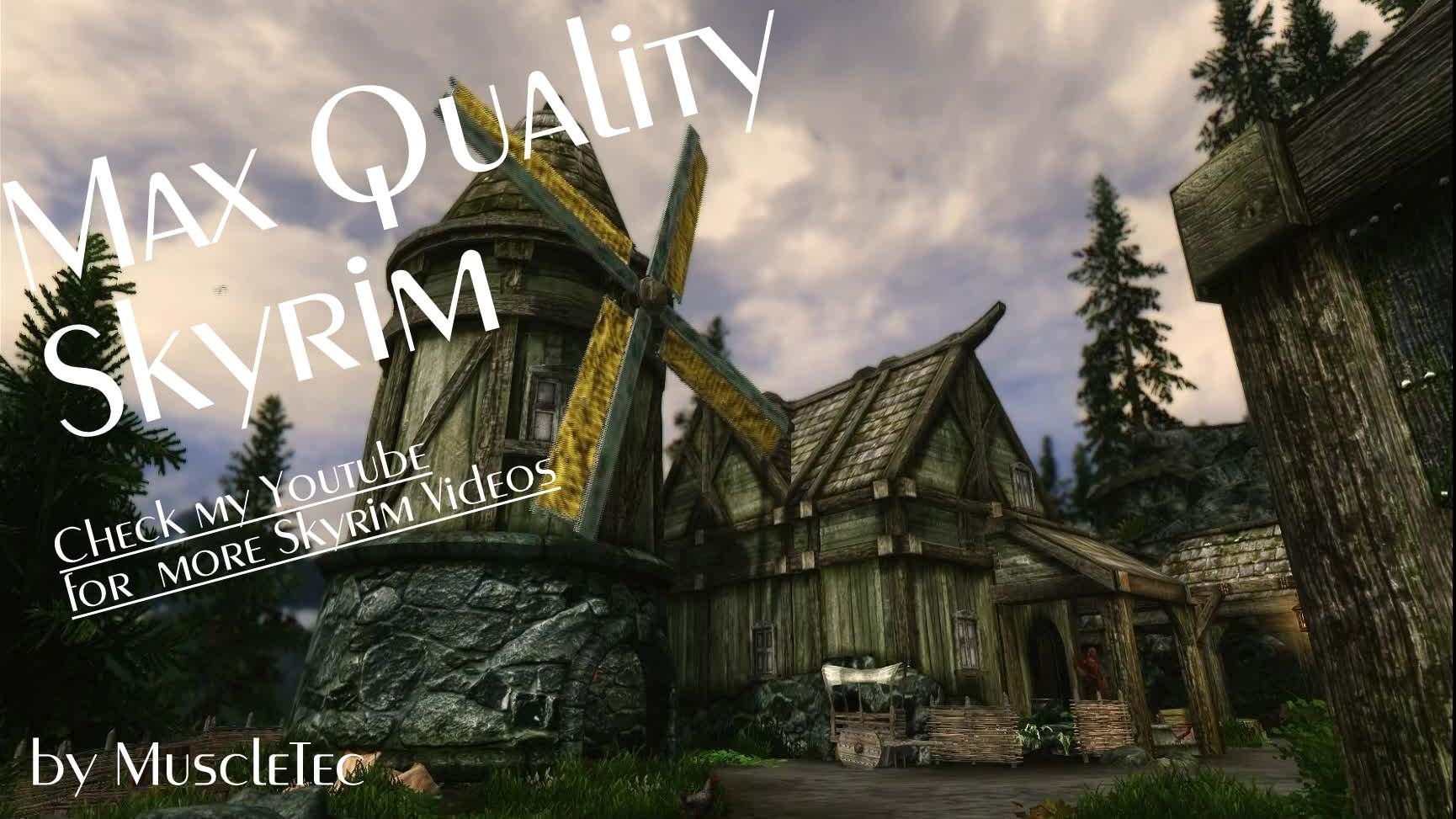 Steam Workshop Max Quality Skyrim Hq Complete Skyrim Overhaul