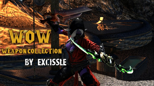 Steam Workshop :: WoW Weapon Collection by EXCissle