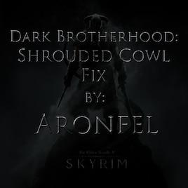 Steam Workshop :: Dark Brotherhood: Shrouded Cowl Fix