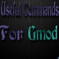 Steam Community :: Guide :: Useful Commands for Garry's Mod