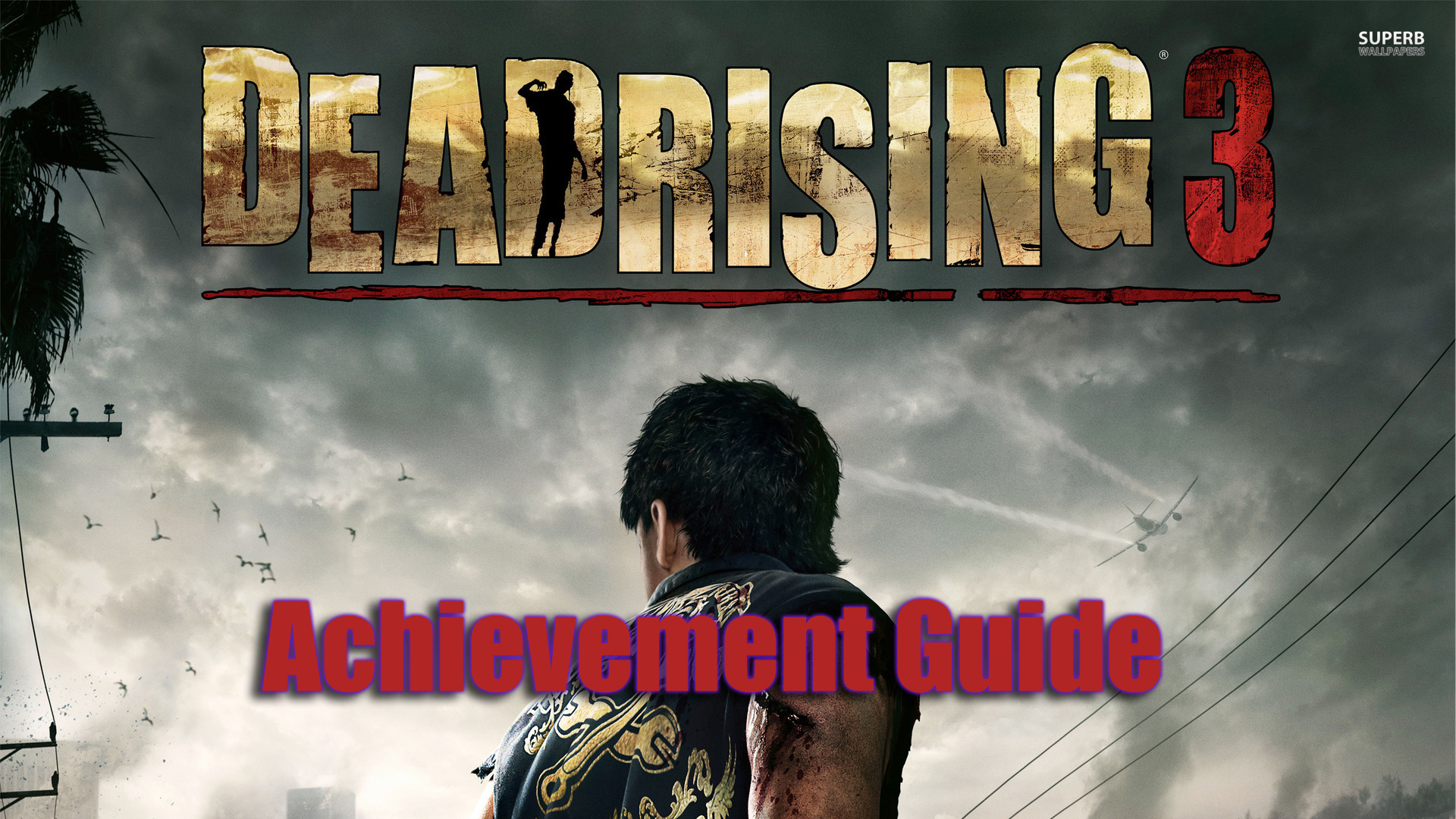 Steam community guide 100 achievement guide dlc welcome to the dead rising 3 achievement guide malvernweather Images