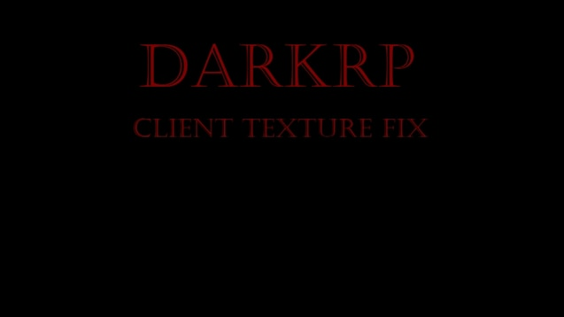Steam Workshop :: DarkRP Client Texture Fix