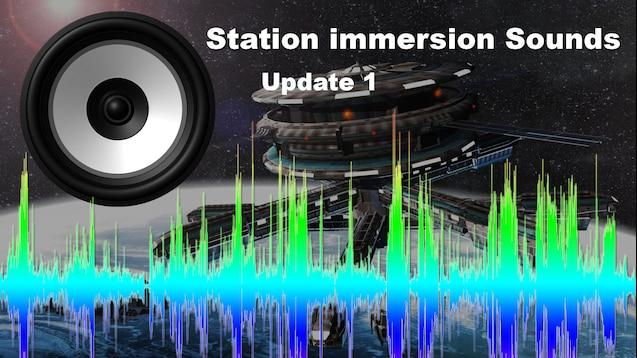 Steam Workshop :: Station Immersion Sounds