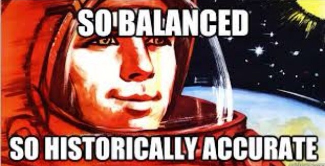 Image result for so balanced so historically accurate