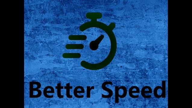 Steam Workshop :: Better Speed