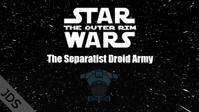Jds Star Wars The Separatist Droid Army Skymods