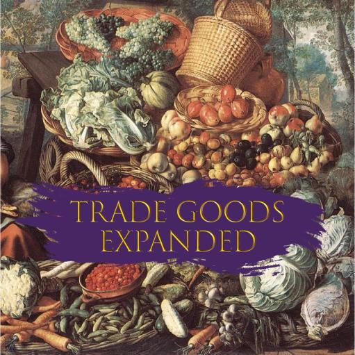 Trade Goods Expanded