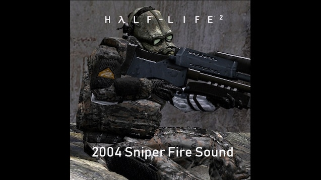 Steam Workshop :: Old HL2 Sniper Sounds
