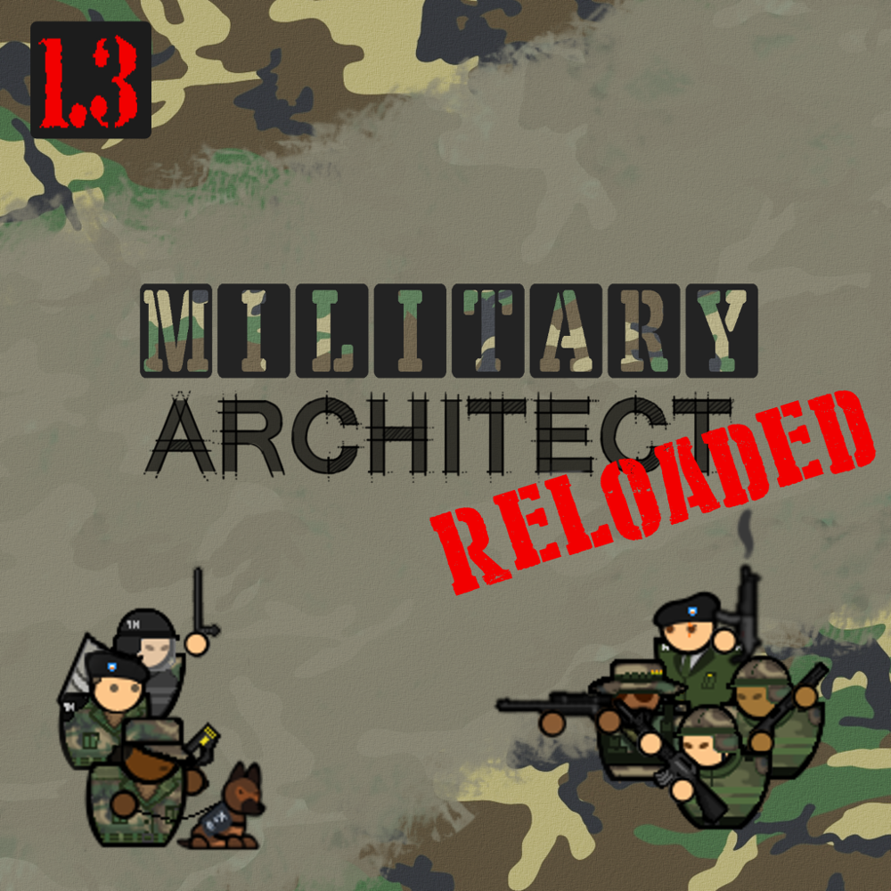 Military Architect Reloaded